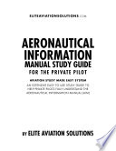 Aeronautical Information Manual Study Guide For The Private Pilot