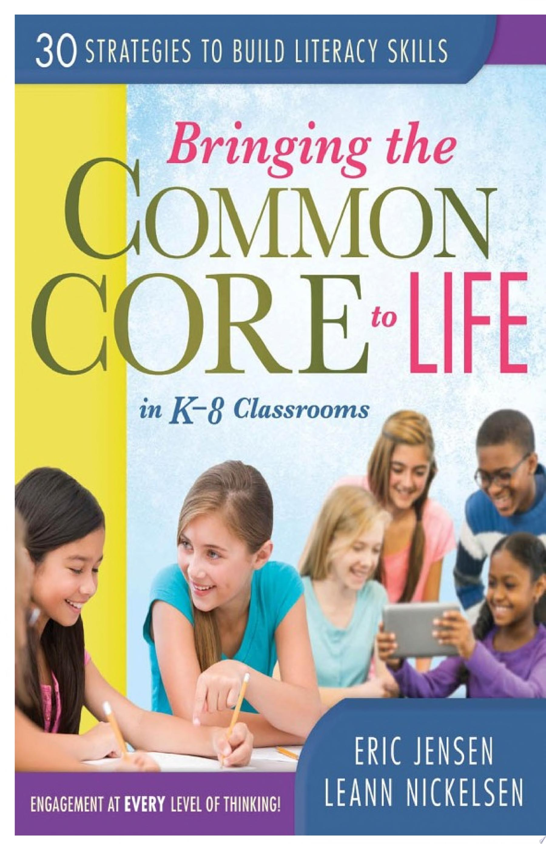 Bringing the Common Core to Life in K 8 Classrooms