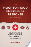 The Neighborhood Emergency Response Handbook