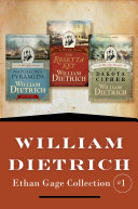 William Dietrich's Ethan Gage Collection #1