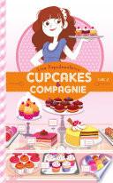 Cupcakes et compagnie - Tome 2 - La vie ce n'est pas du tout du gâteau