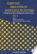 Computer Simulation of Biomolecular Systems Book