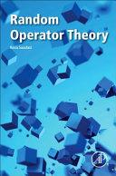 Random Operator Theory