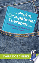 The Pocket Occupational Therapist For Families Of Children With Special Needs Book PDF
