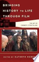 Bringing History to Life through Film