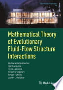 Mathematical Theory of Evolutionary Fluid-Flow Structure Interactions