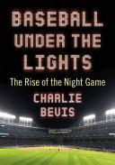 Baseball Under the Lights