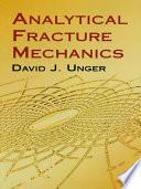 Analytical Fracture Mechanics