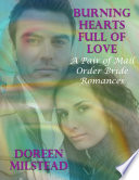 Burning Hearts Full of Love  A Pair of Mail Order Bride Romances
