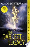 The Darkest Legacy  The Darkest Minds  Book 4