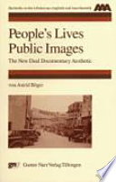 People s Lives  Public Images