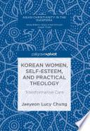 Korean Women  Self Esteem  and Practical Theology