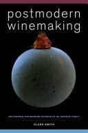 Postmodern Winemaking