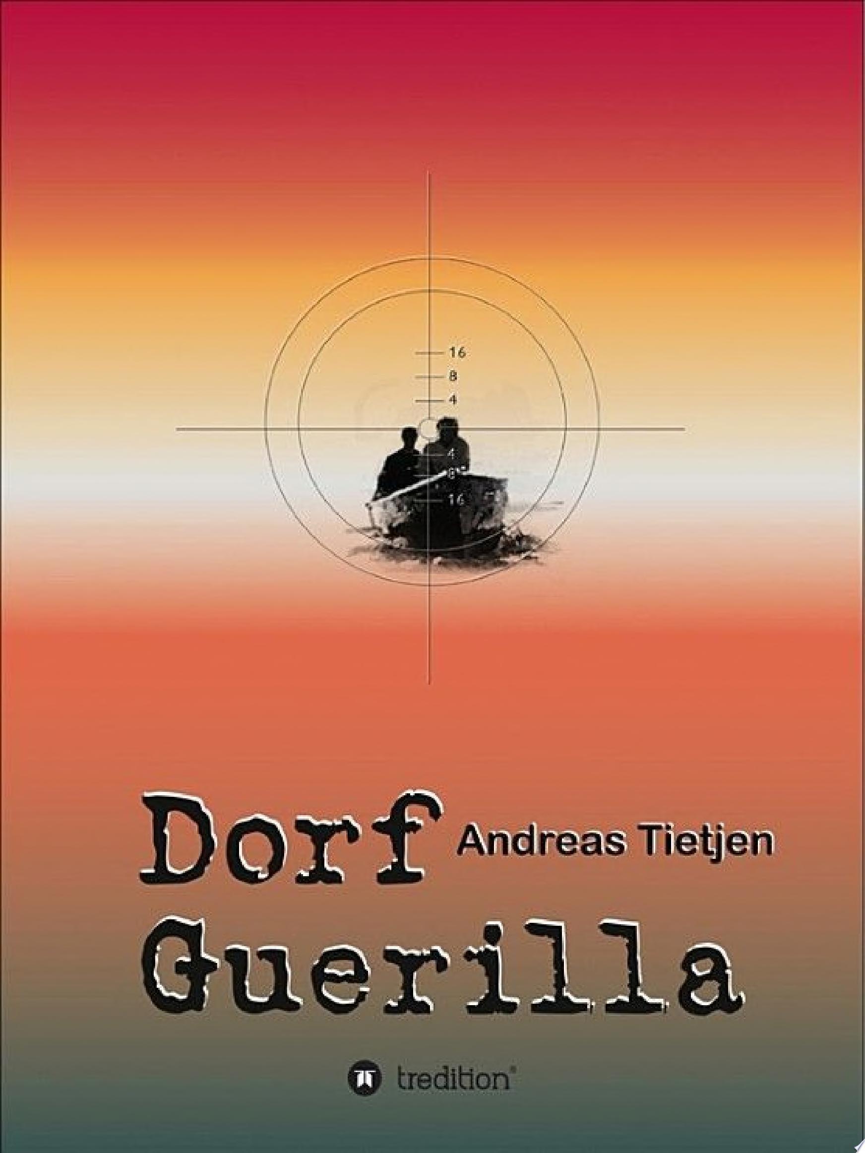 Dorf Guerilla