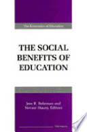 """""""The Social Benefits of Education"""" by Jere R. Behrman, Nevzer Stacey, Nevzer G. Stacey"""