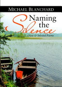 Naming the Silence: New & Selected Poems