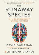 The Runaway Species Book