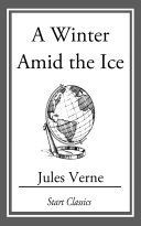 Pdf A Winter Amid the Ice Telecharger