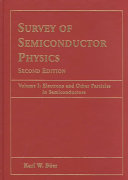 Survey Of Semiconductor Physics Electrons And Other Particles In Semiconductors Book PDF