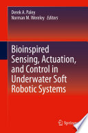 Bioinspired Sensing  Actuation  and Control in Underwater Soft Robotic Systems