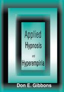Applied Hypnosis and Hyperempiria