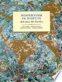 Modernism in Dispute