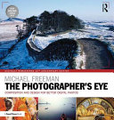 The Photographer s Eye Digitally Remastered 10th Anniversary Edition