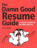 The Damn Good Resume Guide