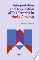Interpretation and Application of Tax Treaties in North America