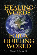 Healing Words for a Hurting World
