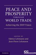 Peace and Prosperity through World Trade