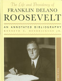 The Life and Presidency of Franklin Delano Roosevelt