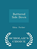 Buttered Side Down - Scholar's Choice Edition Read Online
