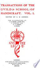 Transactions of the Guild & School of Handicraft