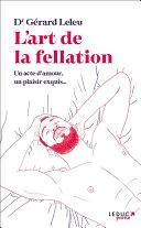 L'art de la fellation / L'art du cunnilingus Pdf/ePub eBook