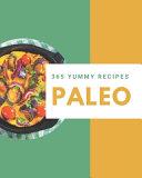 365 Yummy Paleo Recipes Book
