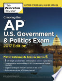 Cracking the AP U S  Government   Politics Exam  2017 Edition Book PDF