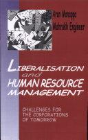Liberalisation and Human Resource Management
