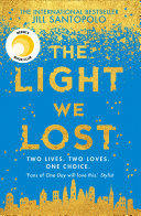 The Light We Lost  The International Bestseller everyone is talking about