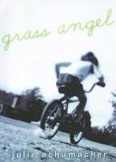Grass Angel Book PDF