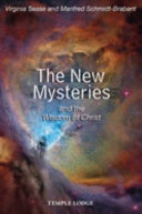 The New Mysteries and the Wisdom of Christ