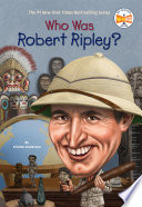 Who Was Robert Ripley