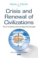 Crisis and Renewal of Civilizations