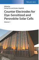 Counter Electrodes for Dye Sensitized and Perovskite Solar Cells  2 Vols   Book