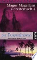 Die Purpurinseln  : Roman