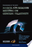 Ninth Marcel Grossmann Meeting  The  On Recent Developments In Theoretical And Experimental General Relativity  Gravitation   Relativistic Field Theories  In 3 Volumes    Procs Of The Mgix Mm Meeting
