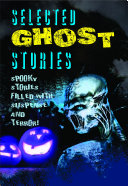 Selected Ghost Stories ebook