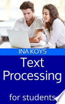 Text Processing for Students