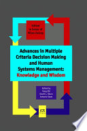 Advances in Multiple Criteria Decision Making and Human Systems Management