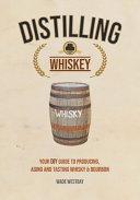 Distilling Whiskey Book PDF